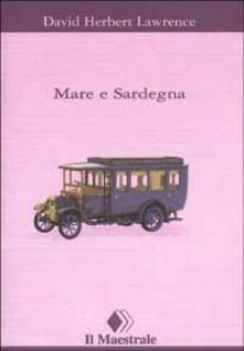 Mare e Sardegna - David Herbert Lawrence - copertina