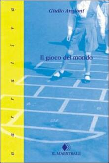 Il gioco del mondo - Giulio Angioni - copertina