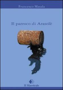 Il parroco di Arasolè - Francesco Masala - copertina