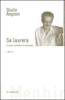 Laurera. Il lavoro contadino in Sardegna (Sa) - Giulio Angioni - copertina