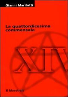 La quattordicesima commensale - Gianni Marilotti - copertina