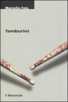 Tamburini - Marcello Fois - copertina