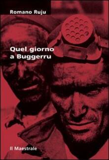 Quel giorno a Buggerru - Romano Ruju - copertina