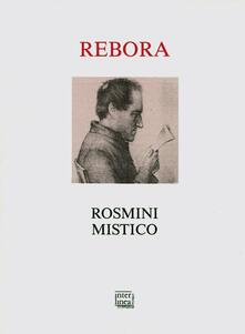 Rosmini mistico - Clemente Rebora - copertina