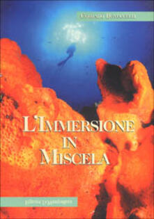 L' immersione in miscela. Basi e principi - Corrado Bonuccelli - copertina