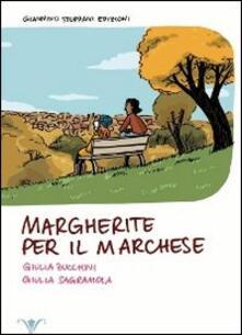 Margherite per il marchese - Giulia Zucchini - copertina