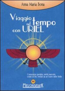 Viaggio nel tempo con Uriel - Anna Maria Bona - copertina