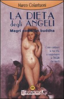 La dieta degli angeli. Magri come un buddha.pdf