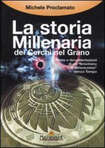 La storia millenaria dei cerchi nel grano - Michele Proclamato - copertina