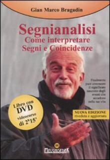 Steamcon.it Segnianalisi. Come interpretare segni e coincidenze. Con DVD Image