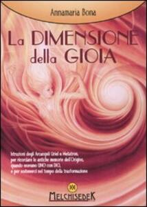 La dimensione della gioia - Annamaria Bona - copertina