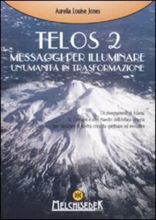 Winniearcher.com Telos. Vol. 2: Messaggi per illuminare un'umanità in trasformazione. Image