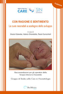 Festivalpatudocanario.es Con ragione e sentimento. Le cure neonatali a sostegno dello sviluppo. Raccomandazioni per gli operatori della terapia intensiva neonatale Image