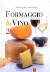 Formaggio & vino. Vol. 2