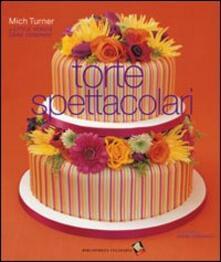 Torte spettacolari - Mich Turner - copertina