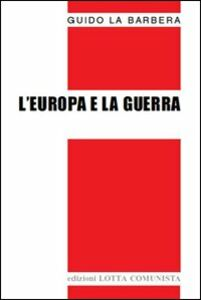 L' Europa e la guerra