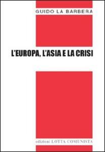L' Europa, l'Asia e la crisi