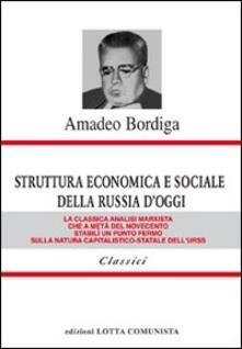 Struttura economica e sociale della Russia d'oggi - Amedeo Bordiga - copertina