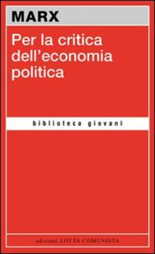 Per la critica dell'economia politica - Karl Marx - copertina