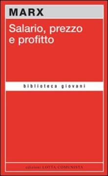 Salario, prezzo e profitto - Karl Marx - copertina