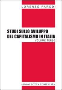 Studi sullo sviluppo del capitalismo in Italia. Vol. 3