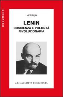 Lenin. Coscienza e volontà rivoluzionaria - copertina