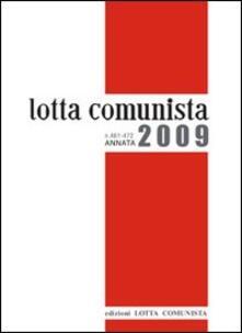 Lotta comunista. Annata 2009 - copertina