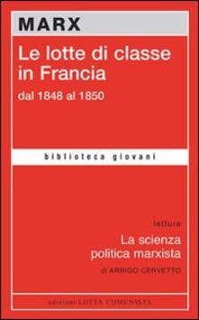 Le lotte di classe in Francia dal 1848 al 1850 - Karl Marx - copertina