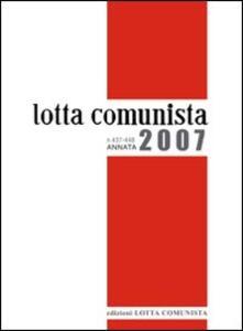 Lotta comunista. Annata 2007 - copertina