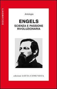 Engels. Scienza e passione rivoluzionaria - copertina