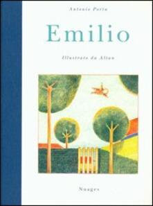 Emilio. Ediz. illustrata - Antonio Porta,Altan - copertina