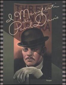 I manifesti di Paul Davis. Catalogo della mostra (Vicenza, 29 setembre-5 novembre 2006). Ediz. italiana e inglese - Paul Davis - copertina