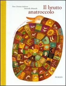 Listadelpopolo.it Il brutto anatroccolo. Ediz. illustrata Image