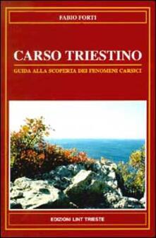 Carso triestino. Guida alla scoperta dei fenomeni carsici.pdf