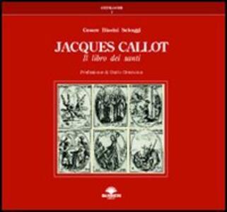 Jacques Callot. Il libro dei santi