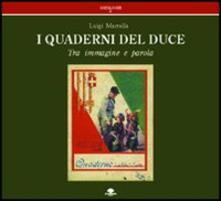 Quaderni del duce. Tra immagine e parola - Luigi Marrella - copertina
