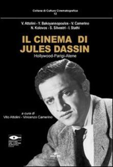 Il cinema di Jules Dassin. Hollywood-Parigi-Atene - copertina