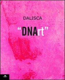 Dalisca. DNArt - copertina