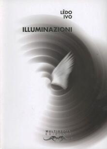Illuminazioni. Testo portoghese a fronte - Ledo Ivo - copertina