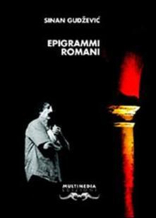 Epigrammi romani. Ediz. multilingue - Sinan Gudzevic - copertina