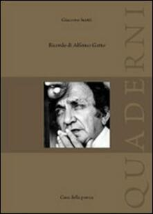 Ricordi di Alfonso Gatto - Giacomo Scotti - copertina
