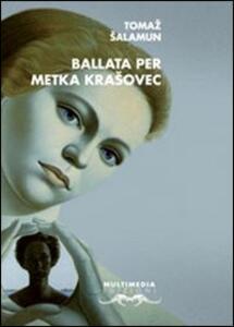 La ballata di Metka Krasovec