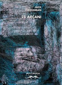28 Arcani. Ediz. bilingue