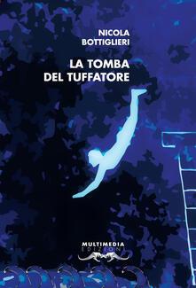 La tomba del tuffatore - Nicola Bottiglieri - copertina