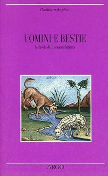 Uomini e bestie. Le favole dell'Aesopus latinus - Gualtiero Anglico - copertina