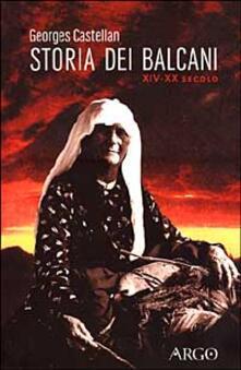 Storia dei Balcani (XIV-XX secolo) - Georges Castellan - copertina