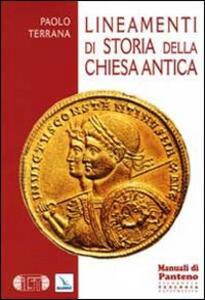 Lineamenti di storia della Chiesa antica - Paolo Terrana - copertina