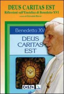 Deus caritas est. Riflessioni sull'enciclica di Benedetto XVI. Testo latino a fronte - copertina