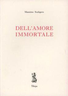Dell'amore immortale - Massimo Scaligero - copertina