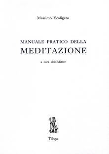 Manuale pratico della meditazione - Massimo Scaligero - copertina